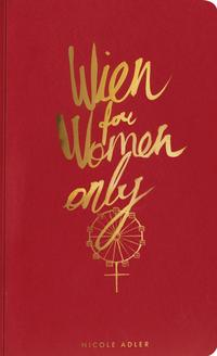 cover rot mit gold: Wien for women only von Nicole Adler